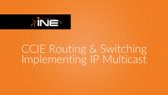 ccie-rs-implementing-ip-multicast